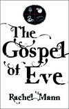 Debut Novel 'The Gospel of Eve'