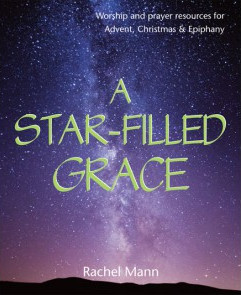 A Star-Filled Grace book cover by Rachel Mann